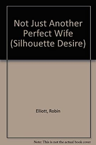 book cover of Not Just Another Perfect Wife
