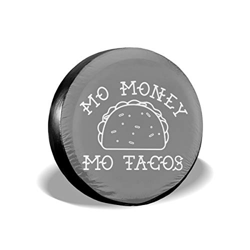 JUSTFORU Shop Spare Tire Covers Mo Money Mo Tacos Weatherproof Water Proof Polyester Wheel Tire Protectors Universal for Jeep, Trailer, RV, SUV, Truck, Camper (14,15,16,17 Inches)