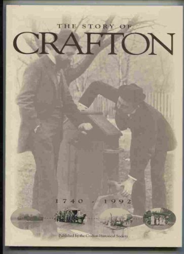 The story of Crafton, 1740-1992
