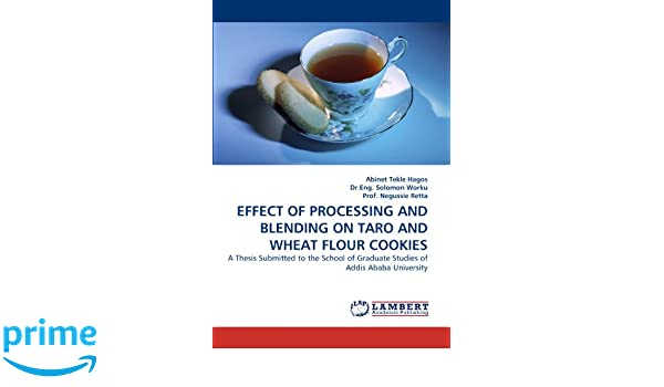 EFFECT OF PROCESSING AND BLENDING ON TARO AND WHEAT FLOUR COOKIES: A