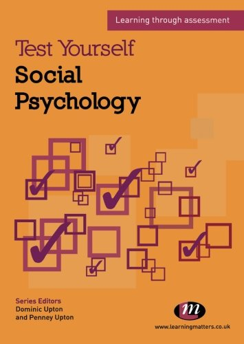 Test Yourself: Social Psychology: Learning through assessment (Test Yourself ... Psychology Series)