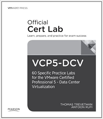 Vcp dvc lab booklet 40 specific labs for the vmware certified vcp dvc lab booklet 40 specific labs for the vmware certified professional data center vmware press certification 1st edition malvernweather Choice Image