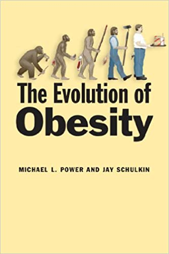 The Evolution Of Obesity Kindle Edition By Michael L Power Jay