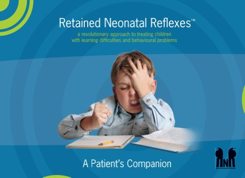 Amazon.com: Retained Neonatal Reflexes™: a revolutionary ...