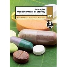 Interações Medicamentosas de Stockley. Plantas Medicinais e Medicamentos Fitoterápicos (Em Portuguese do Brasil)