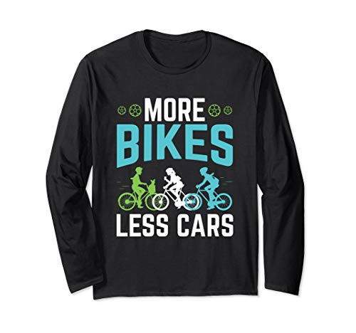 More Bikes Less Cars - Cyclist Bicycle