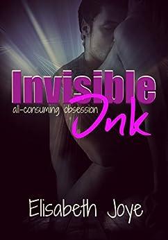 Invisible Ink by [Joye, Elisabeth]