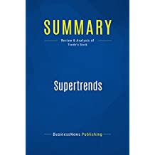 Summary: Supertrends: Review and Analysis of Tvede's Book