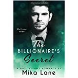 The Billionaire's Secret: a romance collection