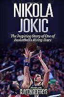 Nikola Jokic: The Inspiring Story Of One Of