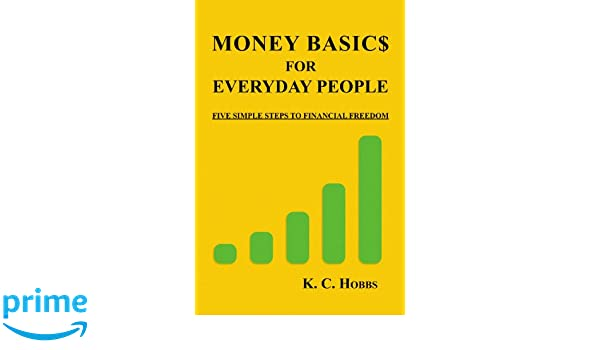 Money Basics For Everyday People