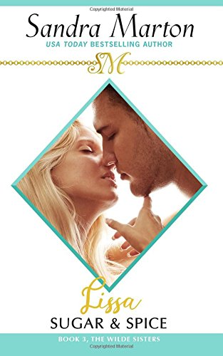 Download Lissa: Sugar & Spice (The Wilde Sisters) (Volume 3) ebook