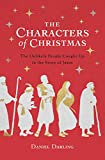 The Characters of Christmas: The Unlikely People