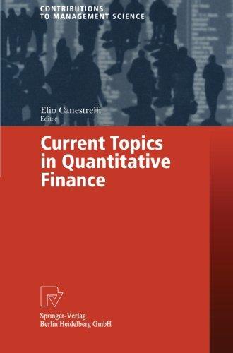 Current Topics in Quantitative Finance