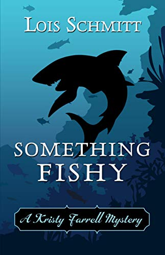 Something Fishy by [Schmitt, Lois]