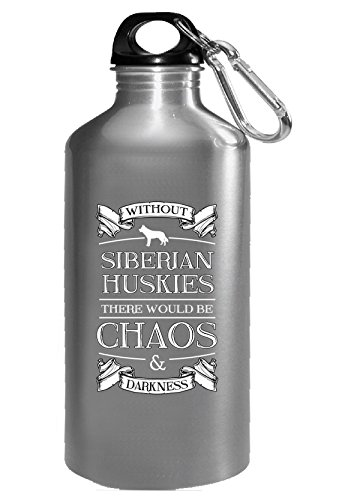 Gifts For Dog Lovers Siberian Huskies Chaos N Darkness Ttd1 - Water Bottle (Bottle Husky Water Siberian)