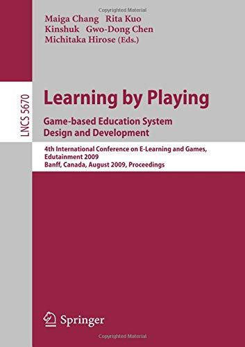Learning by Playing. Game-based Education System Design and Development: 4th International Conference on E-learning, Edu