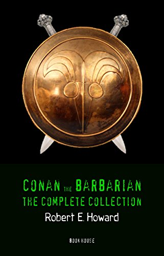 Conan the Barbarian: The Complete Collection (Book House) by [Robert E. Howard]