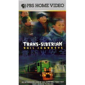 Trans-Siberian Rail Journeys: An Astonishing Look At The Seven-Day Train Trip From Moscow to Beijing [VHS]