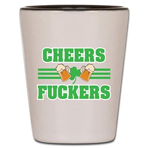Cheers Fuckers Shot Glass - Irish Gifts Shot Glasses Saying