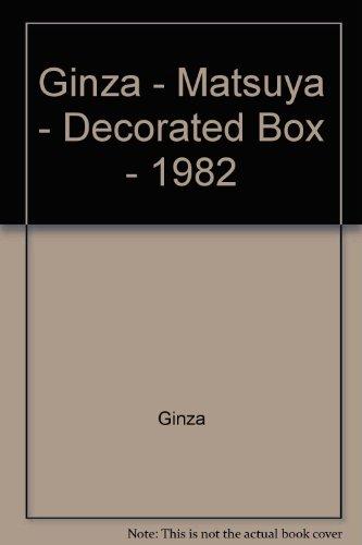 Ginza - Matsuya - Decorated Box - 1982