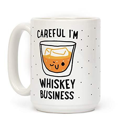 LookHUMAN Careful I'm Whiskey Business White 15 Ounce Ceramic Coffee Mug -