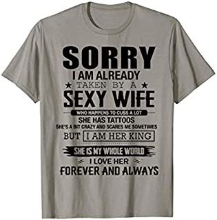 [Featured] Husband -Sorry I Am Already Taken By A Sexy Wife in ALL styles | Size S - 5XL