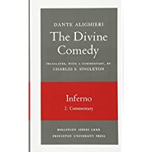 The Divine Comedy, I. Inferno, Vol. I. Part 2: Commentary