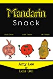 Mandarin Snack, Lois Gui and Amy Lee, 0595337031