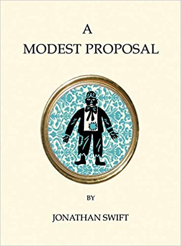 A Modest Proposal And Other Writings Alma Quirky Classics