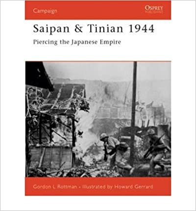 Saipan & Tinian 1944: Piercing the Japanese Empire (Campaign) (Paperback) - Common