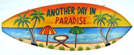 Hand Carved Wooden ANOTHER DAY IN PARADISE Cocktails Drinking BEACH  Surfboard Sign