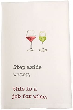 Mud Pie Wine Hand Dish Towel, Step Aside Water