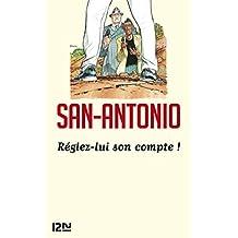 Réglez-lui son compte ! (SAN ANTONIO t. 1) (French Edition)