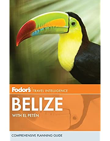 Fodors Belize: with Tikal and Other Mayan Sites in Guatemala (Travel Guide)