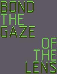 The Gaze of the Lens