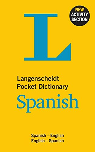 Langenscheidt Pocket Dictionary Spanish: Spanish-English/English-Spanish (Langenscheidt Pocket Dictionaries) Pocket Spanish Dictionary