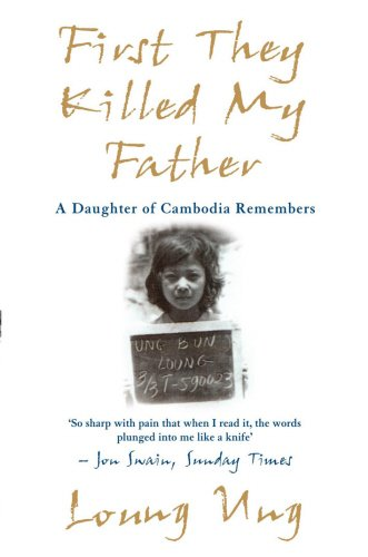 first-they-killed-my-father-a-daughter-of-cambodia-remembers
