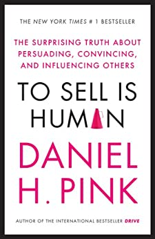 Famous Sales Books - To Sell is Human
