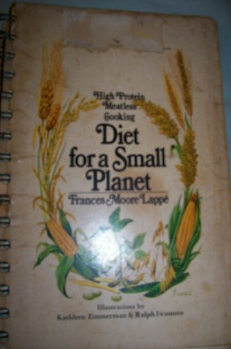 Diet for a Small Planet, by Frances Moore Lappe