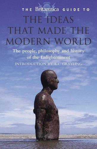 Download The Britannica Guide to the Ideas That Made the Modern World (Britannica Guides) PDF ePub fb2 book