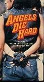 Angels Die Hard [VHS]