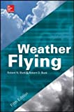 Weather Flying, Fifth Edition (Aviation)