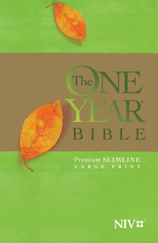 The One Year Bible NIV, Premium Slimline Large Print edition (Softcover) (Best Bible In A Year App)