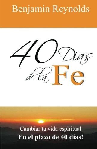 40 Dias de la Fe (Spanish Edition) PDF