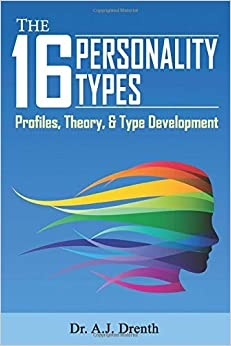 The 16 Personality Types: Profiles