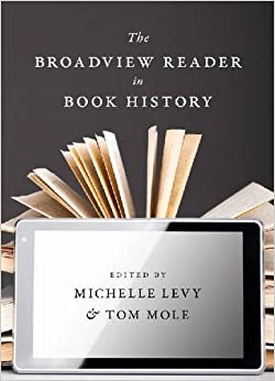 Book The Broadview Reader in Book History (2014-10-23)