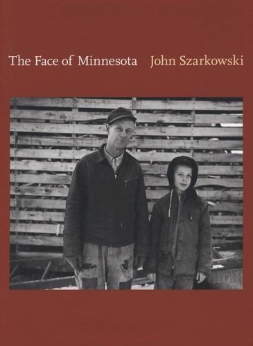 The Face Of Minnesota by John Szarkowski