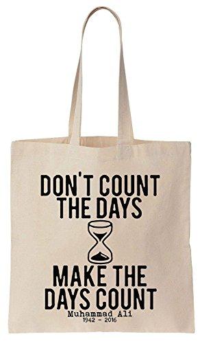 Don't Count The Days Make the Days Count Quote Sacchetto di cotone tela di canapa