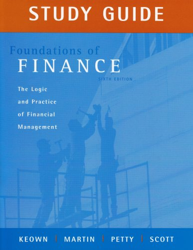 Foundations of Finance: Study Guide, 6th edition